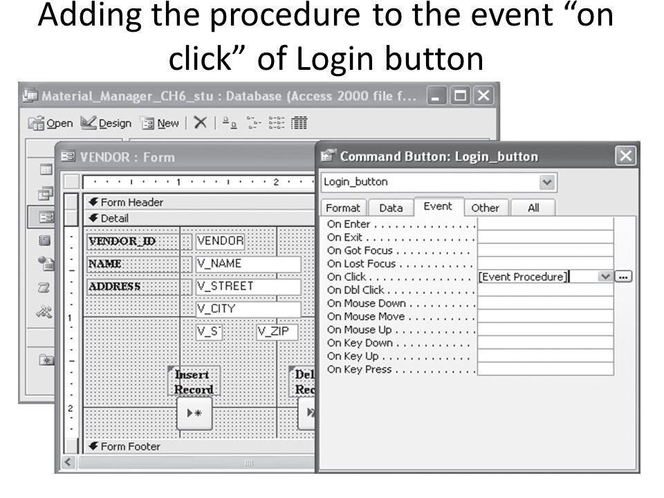 Adding the procedure to the event on click of Login button