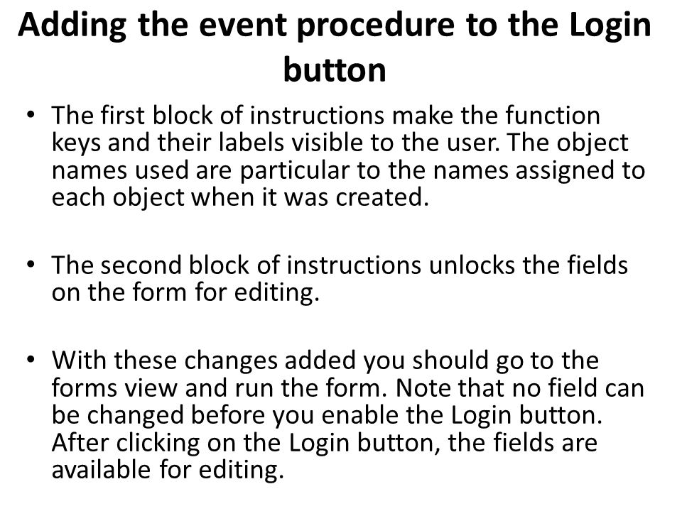 Adding the event procedure to the Login button