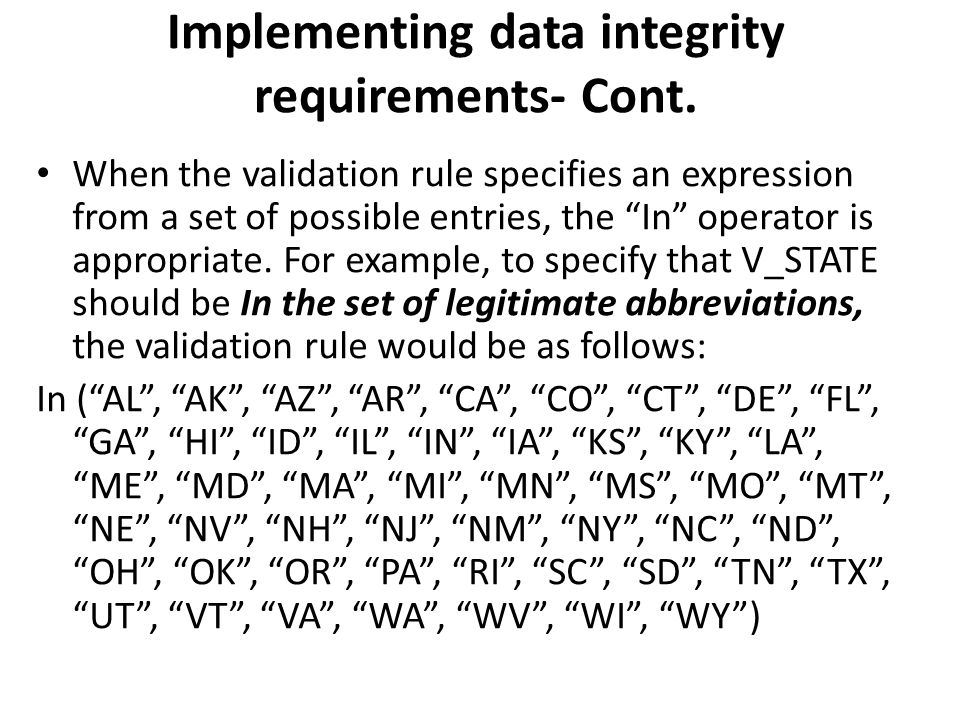 Implementing data integrity requirements- Cont.