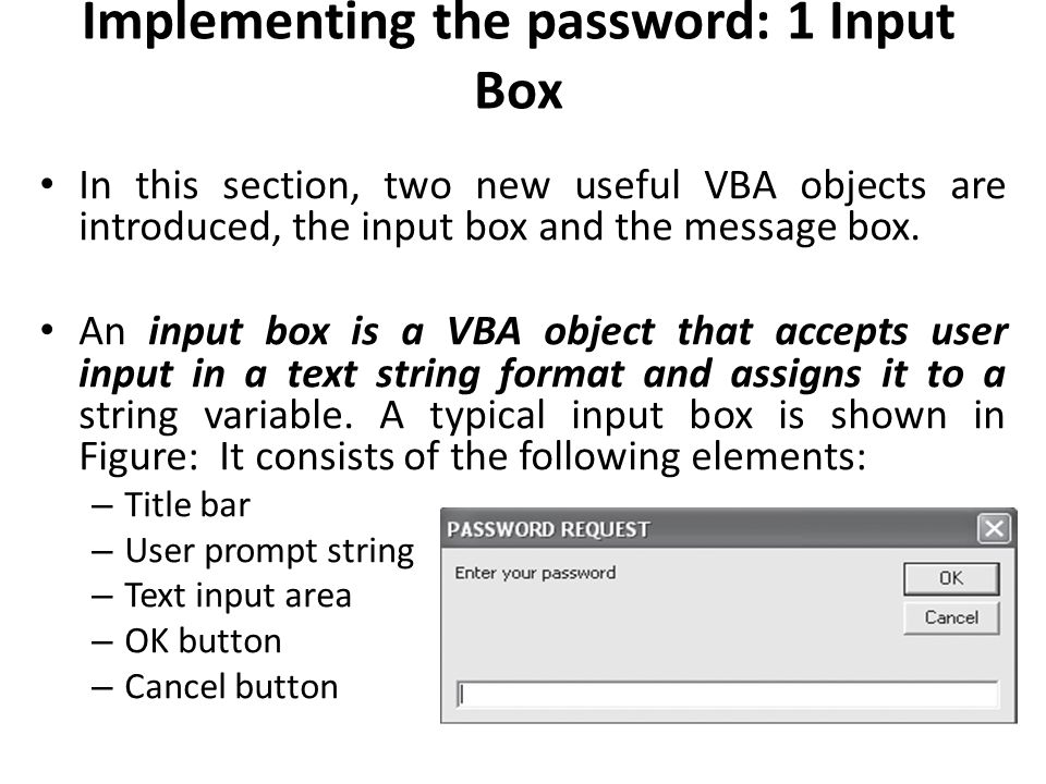Implementing the password: 1 Input Box