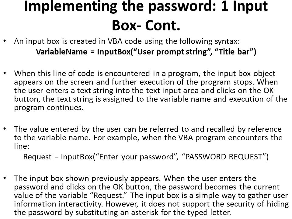 Implementing the password: 1 Input Box- Cont.