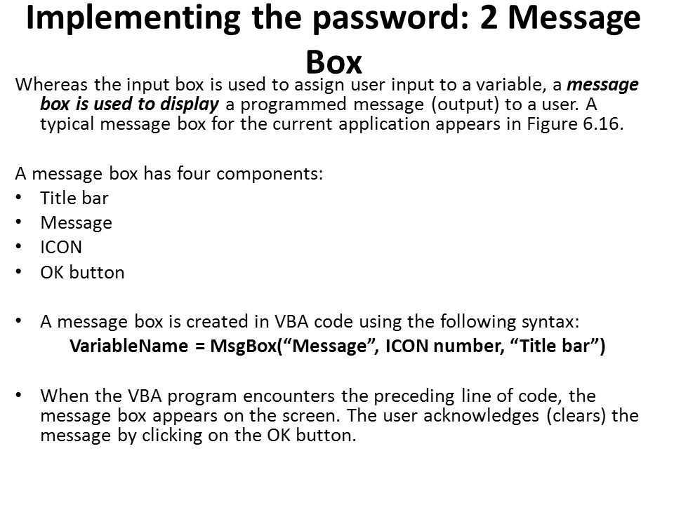 Implementing the password: 2 Message Box