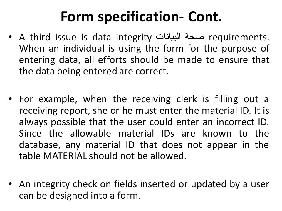 Form specification- Cont.
