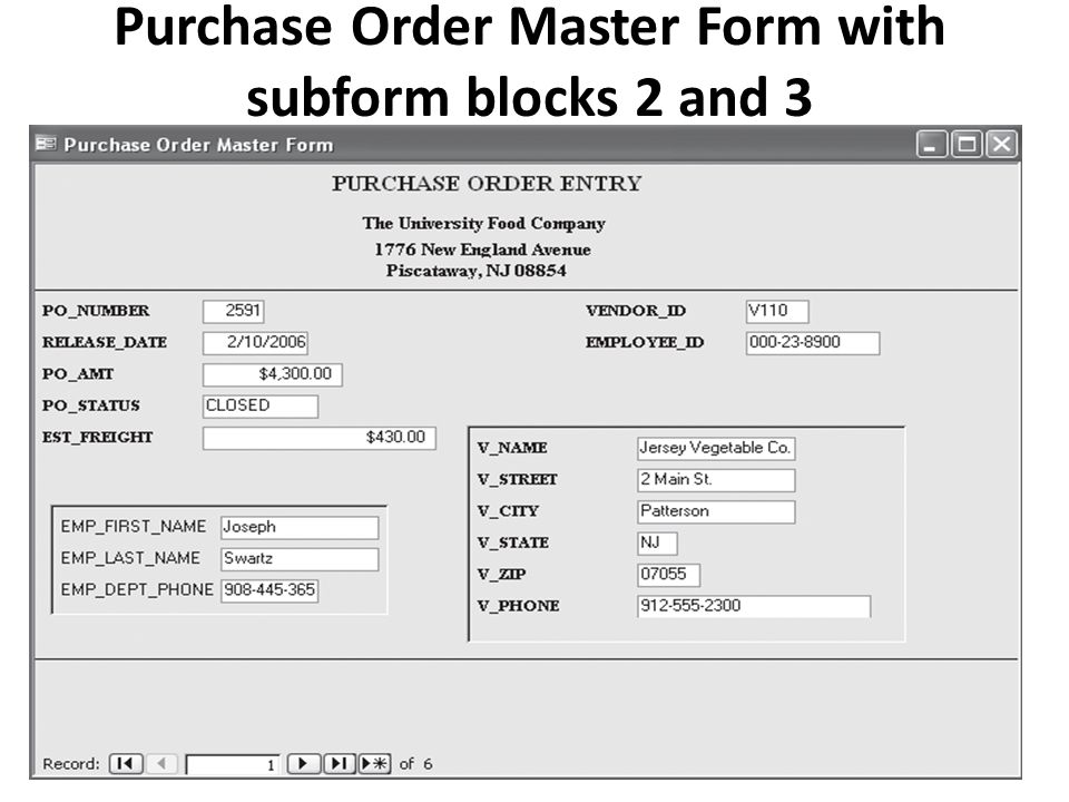 Purchase Order Master Form with subform blocks 2 and 3