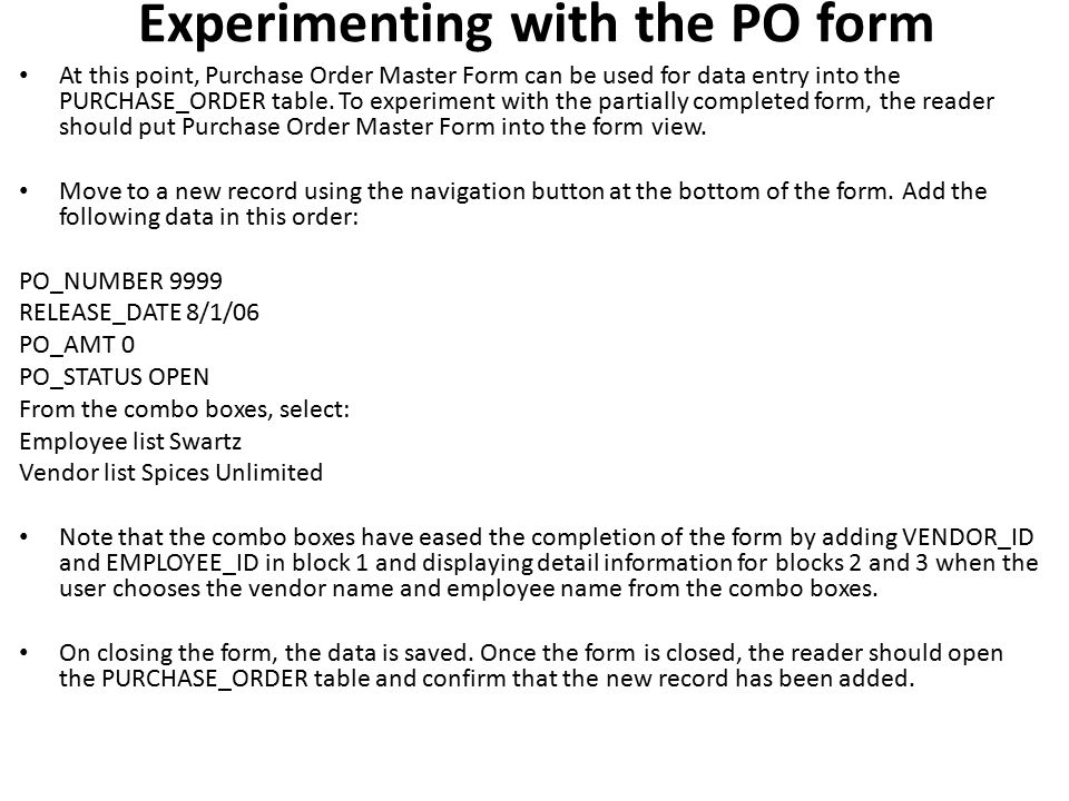 Experimenting with the PO form