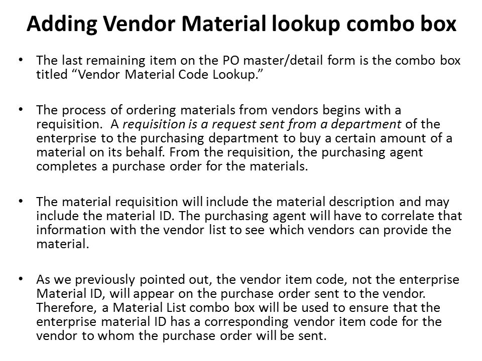 Adding Vendor Material lookup combo box