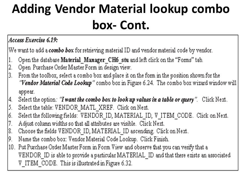 Adding Vendor Material lookup combo box- Cont.