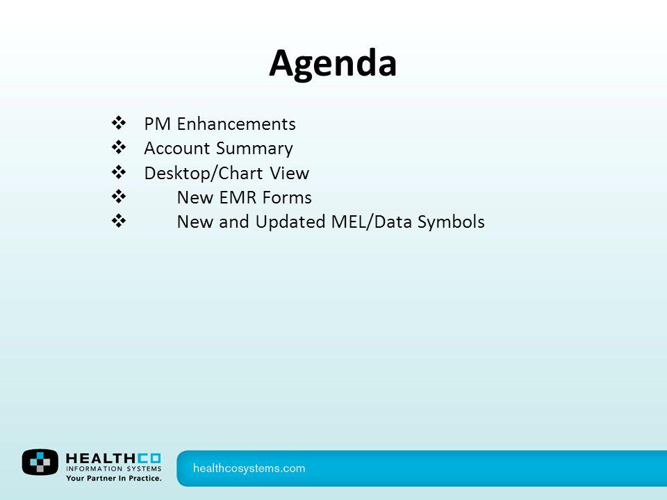 Agenda PM Enhancements Account Summary Desktop/Chart View