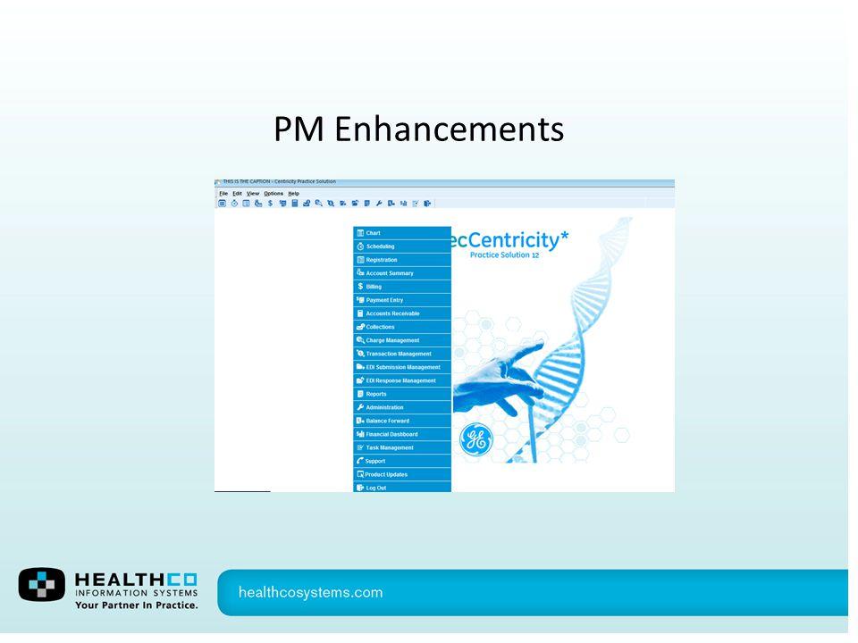 PM Enhancements