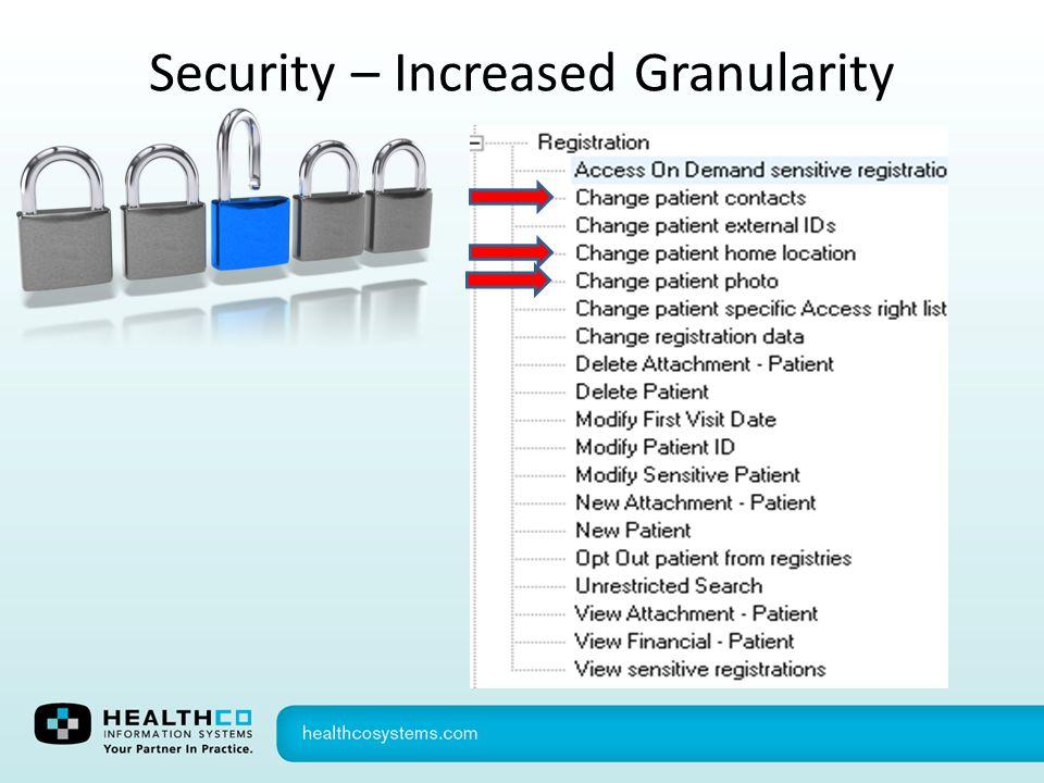 Security – Increased Granularity