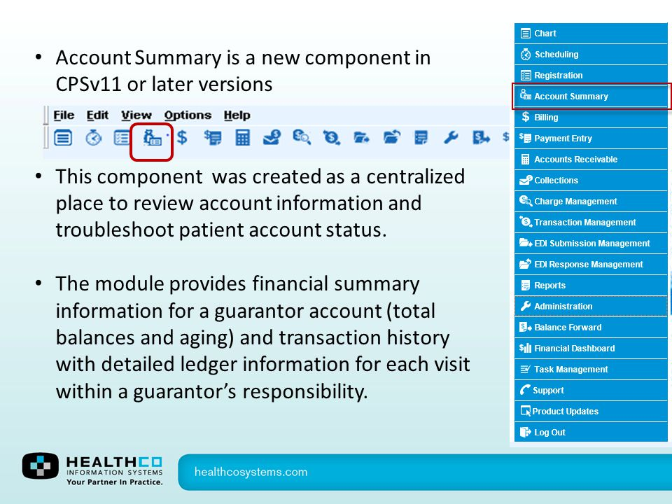 Account Summary is a new component in CPSv11 or later versions