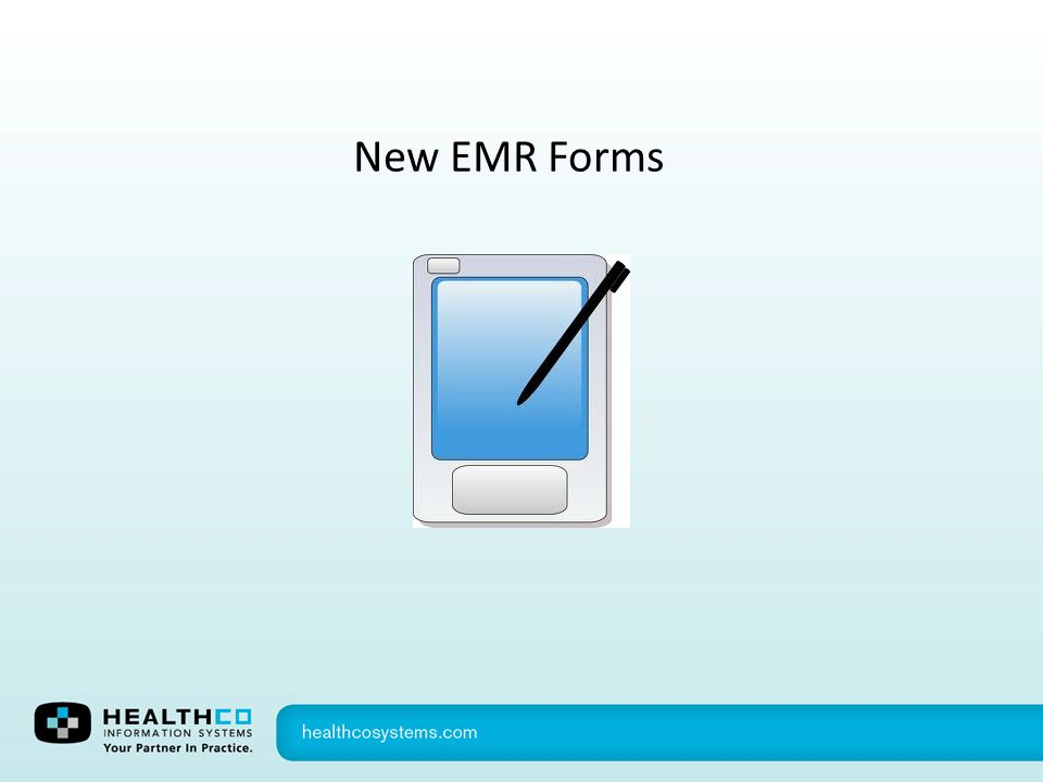 New EMR Forms