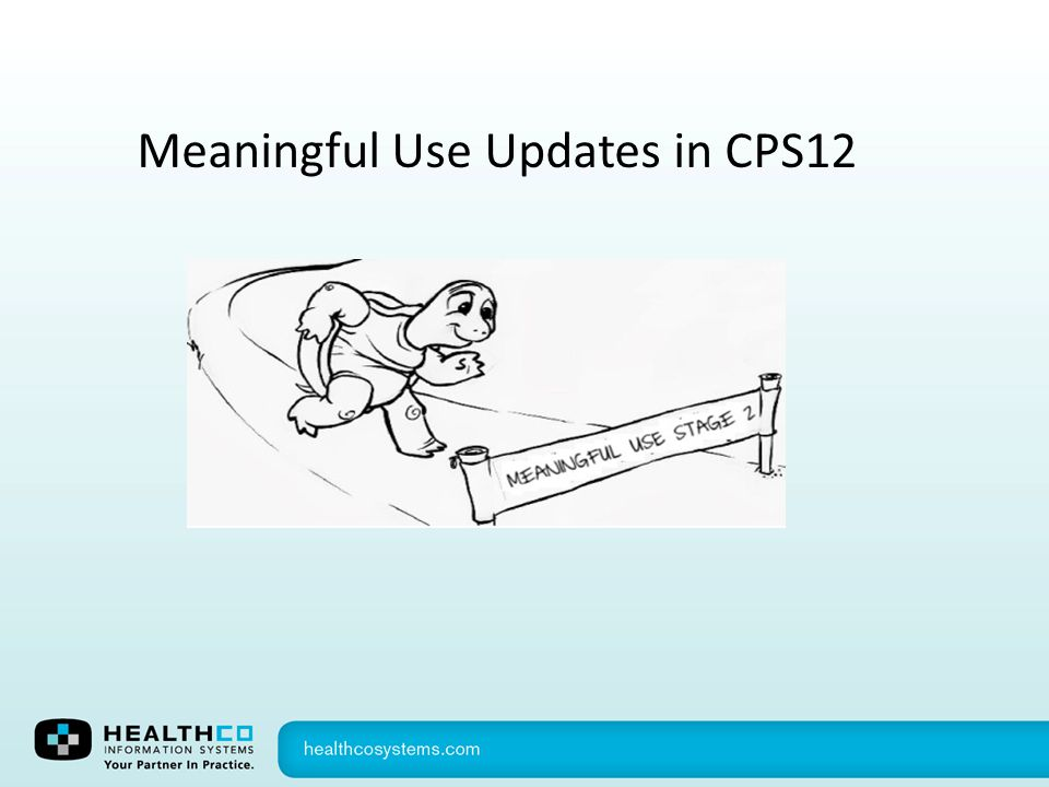 Meaningful Use Updates in CPS12
