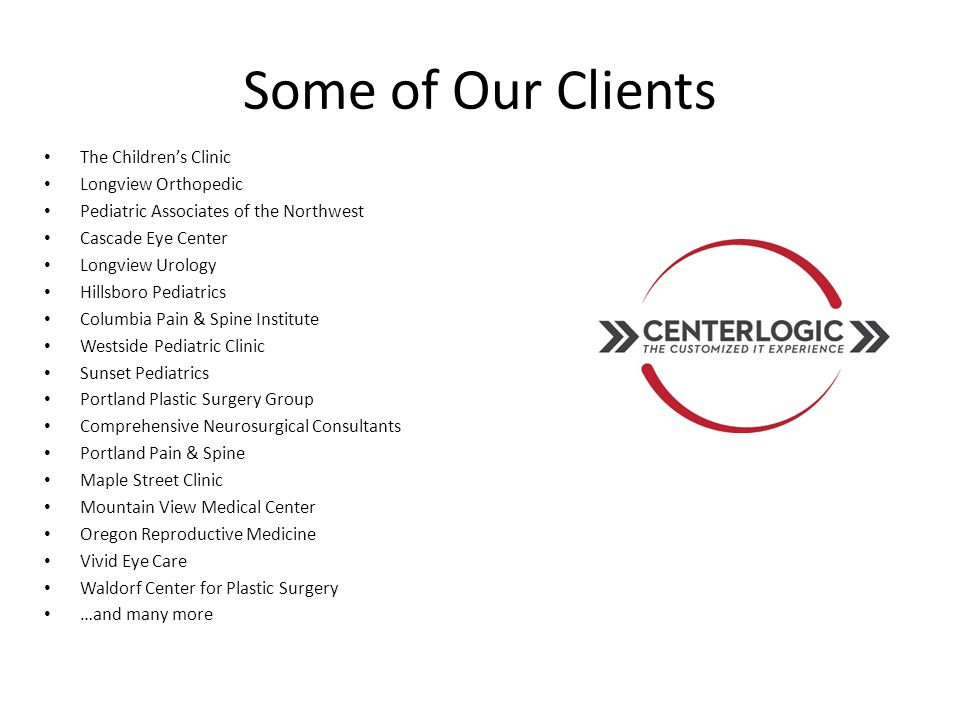 Some of Our Clients The Children's Clinic Longview Orthopedic