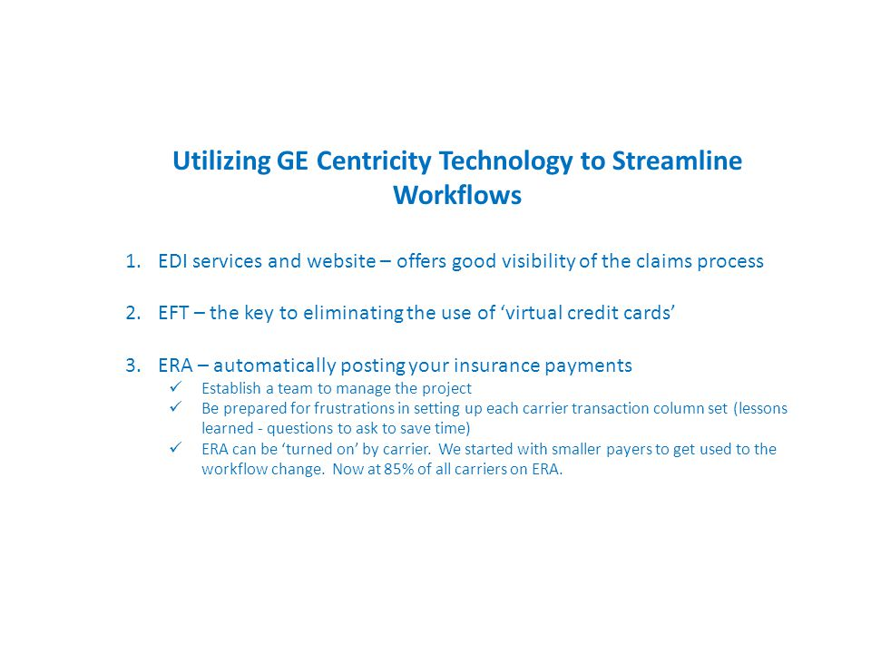 Utilizing GE Centricity Technology to Streamline Workflows