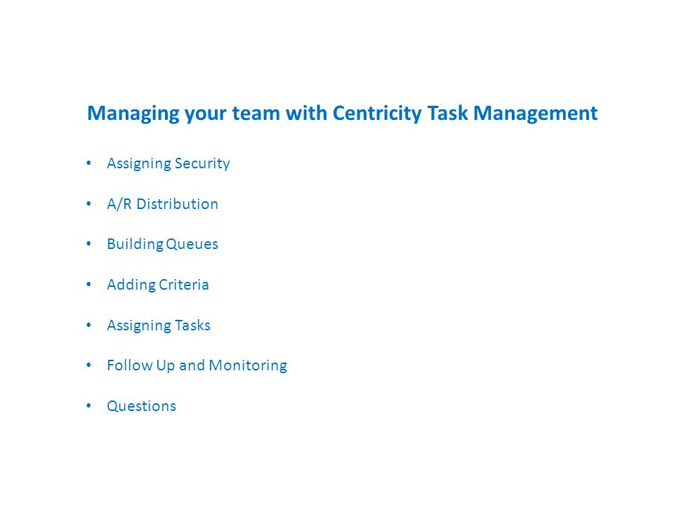 Managing your team with Centricity Task Management