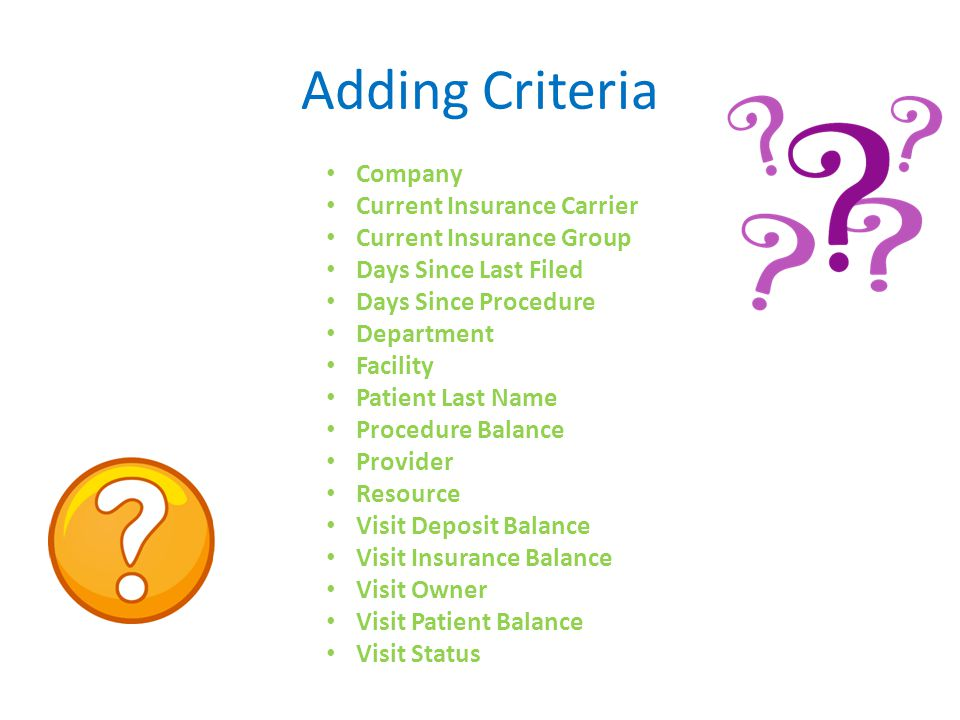 Adding Criteria Company Current Insurance Carrier