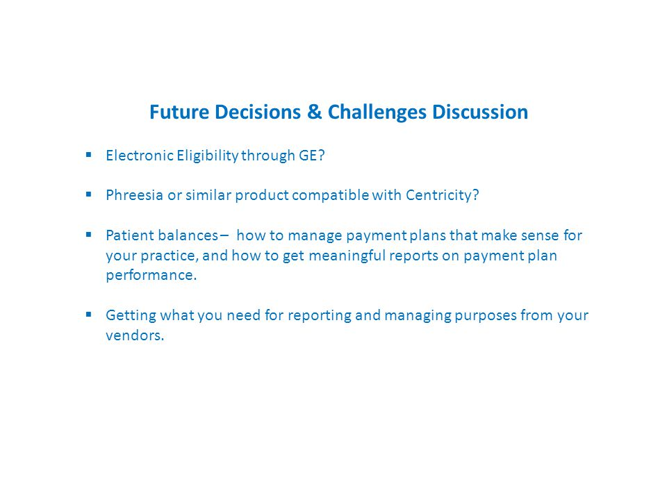 Future Decisions & Challenges Discussion