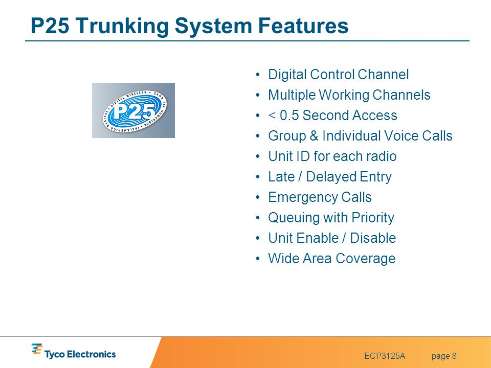 P25 Trunking System Features