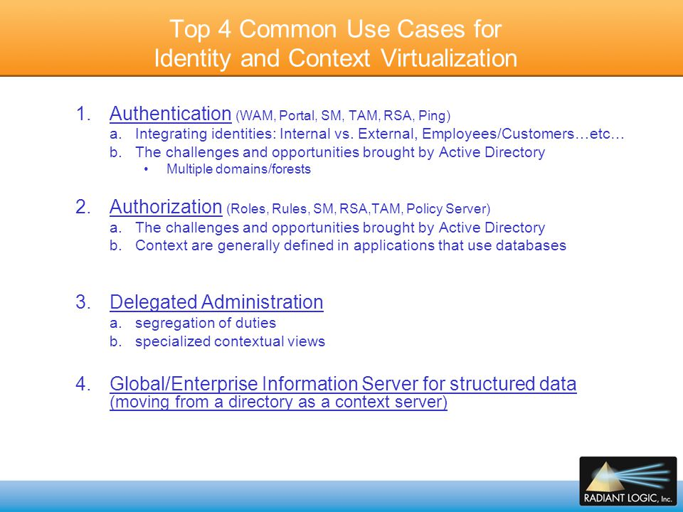 Top 4 Common Use Cases for Identity and Context Virtualization