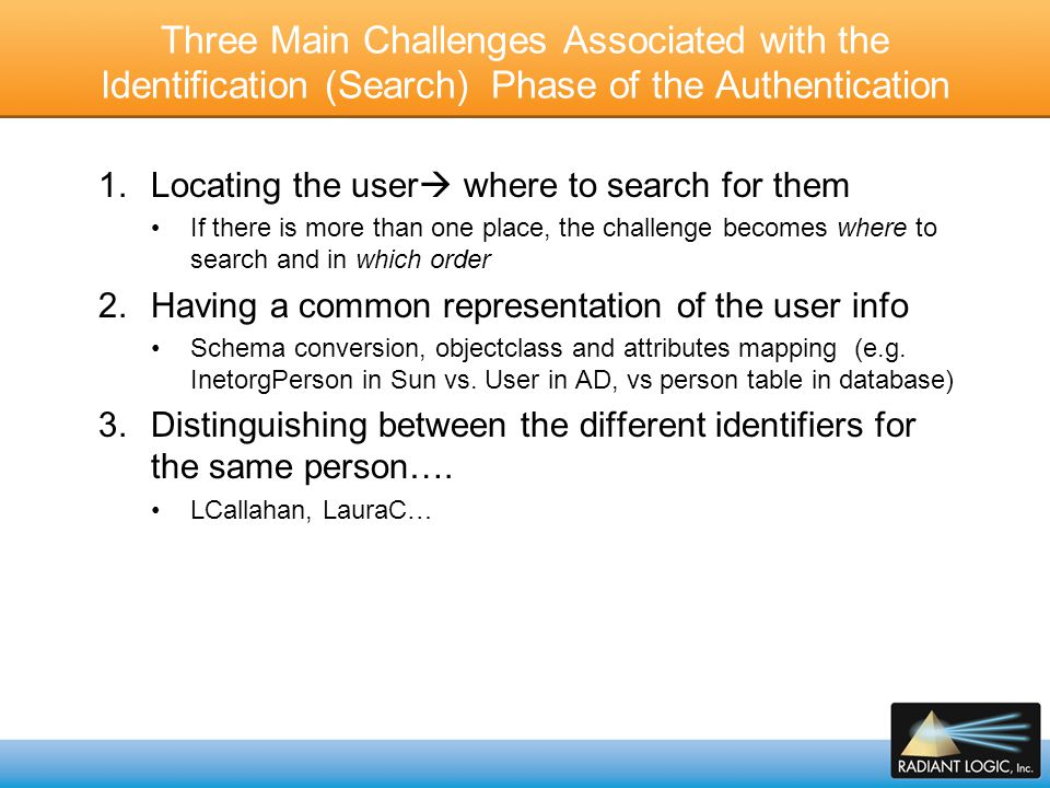 Three Main Challenges Associated with the Identification (Search) Phase of the Authentication