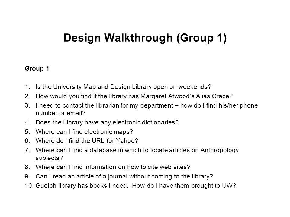 Design Walkthrough (Group 1)