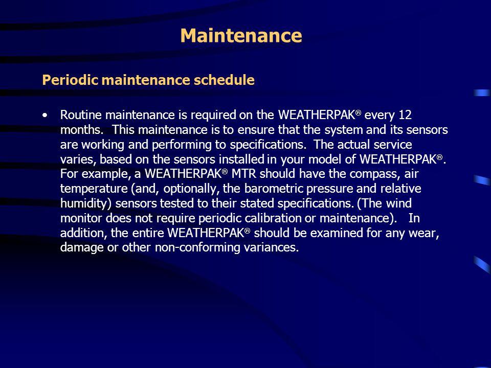 Maintenance Periodic maintenance schedule
