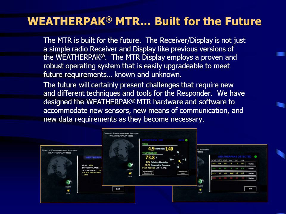 WEATHERPAK® MTR… Built for the Future