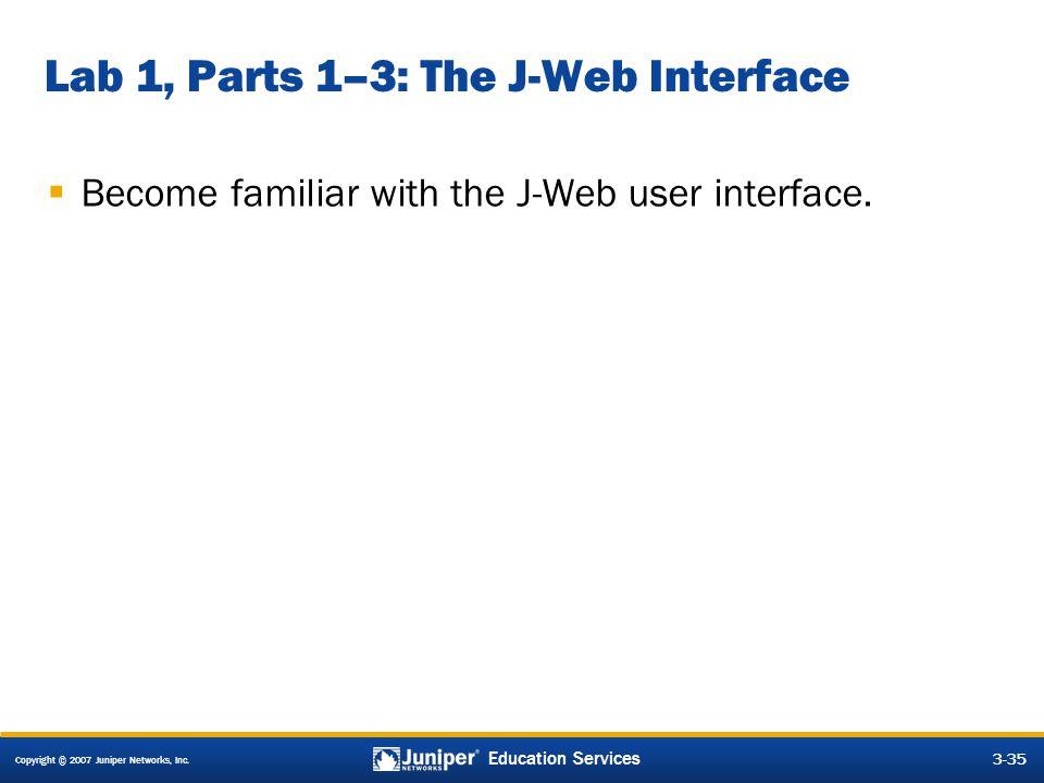 Lab 1, Parts 1–3: The J-Web Interface