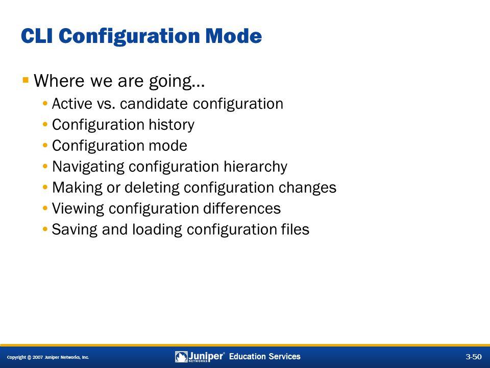 CLI Configuration Mode