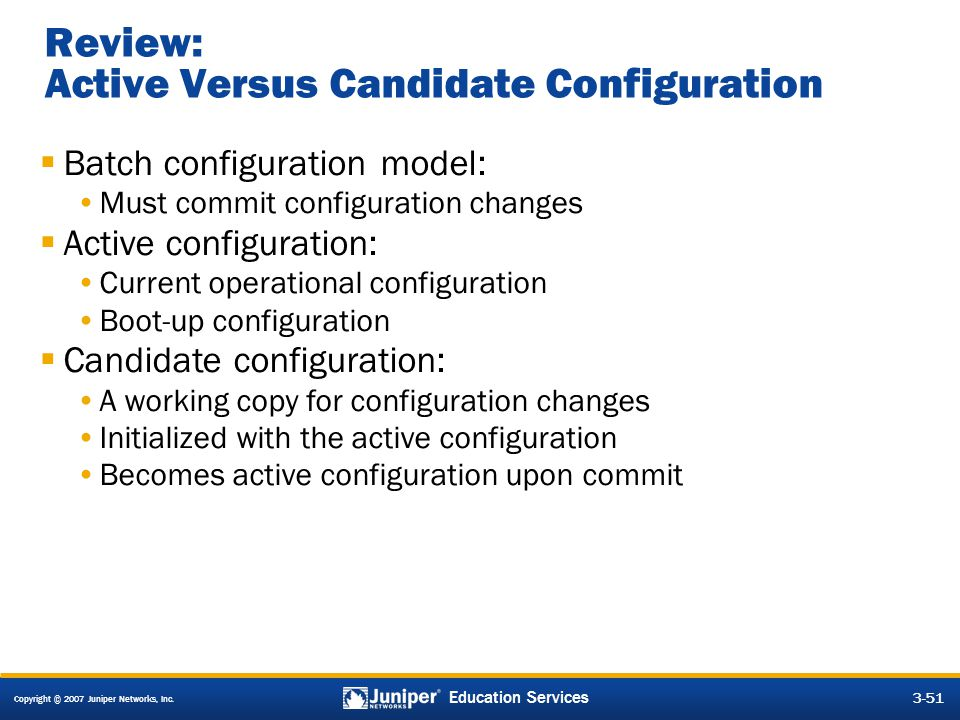 Review: Active Versus Candidate Configuration