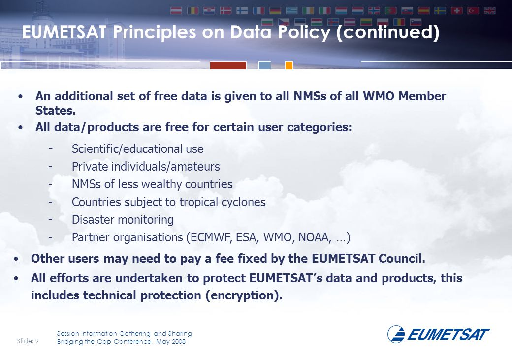 EUMETSAT Principles on Data Policy (continued)
