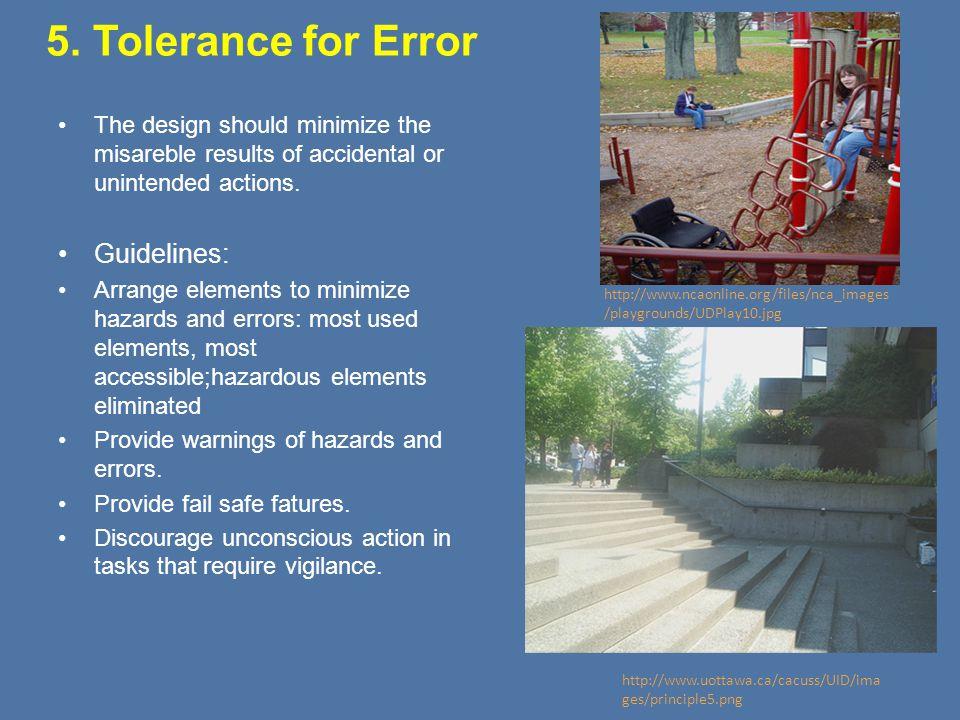 5. Tolerance for Error Guidelines: