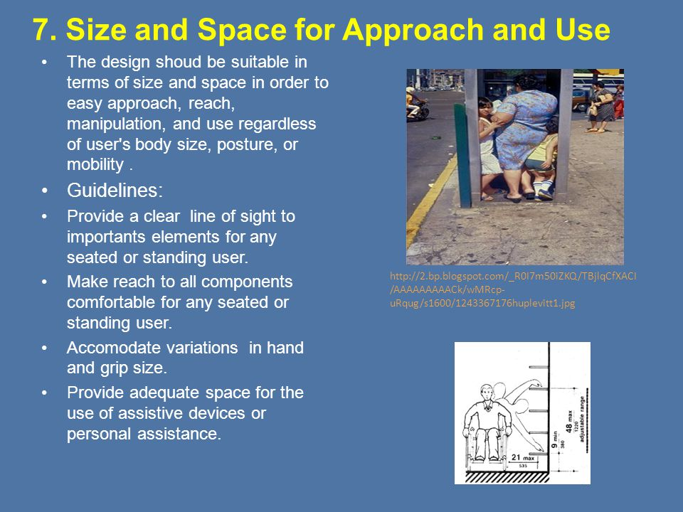 7. Size and Space for Approach and Use