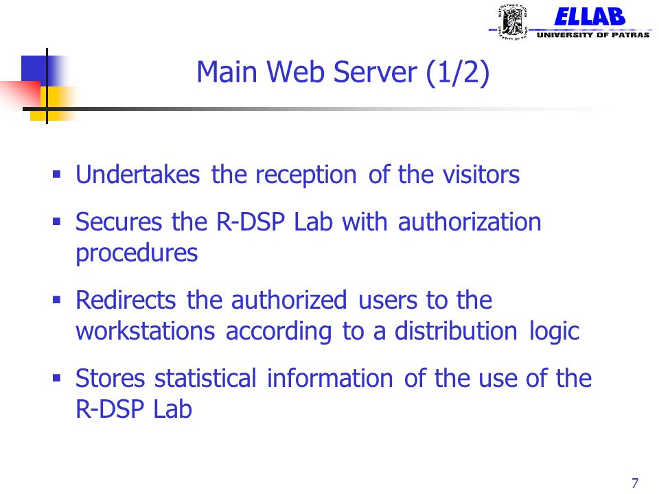 Main Web Server (1/2) Undertakes the reception of the visitors
