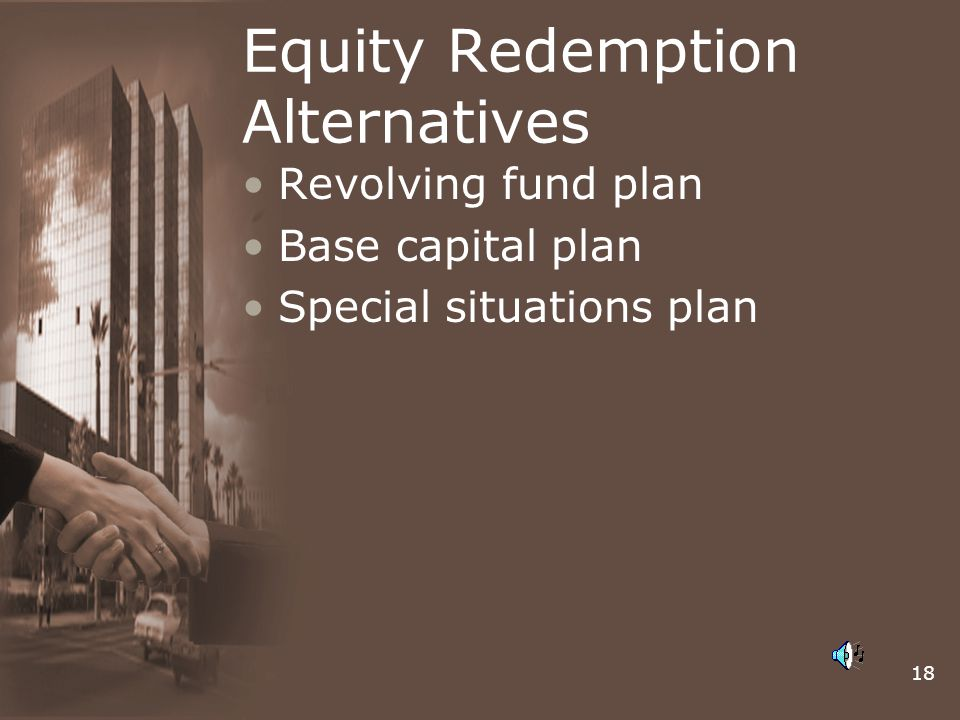 Equity Redemption Alternatives