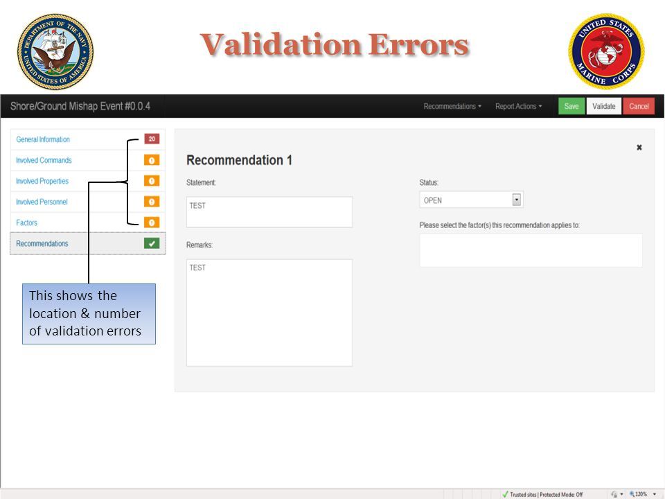 Validation Errors This shows the location & number of validation errors
