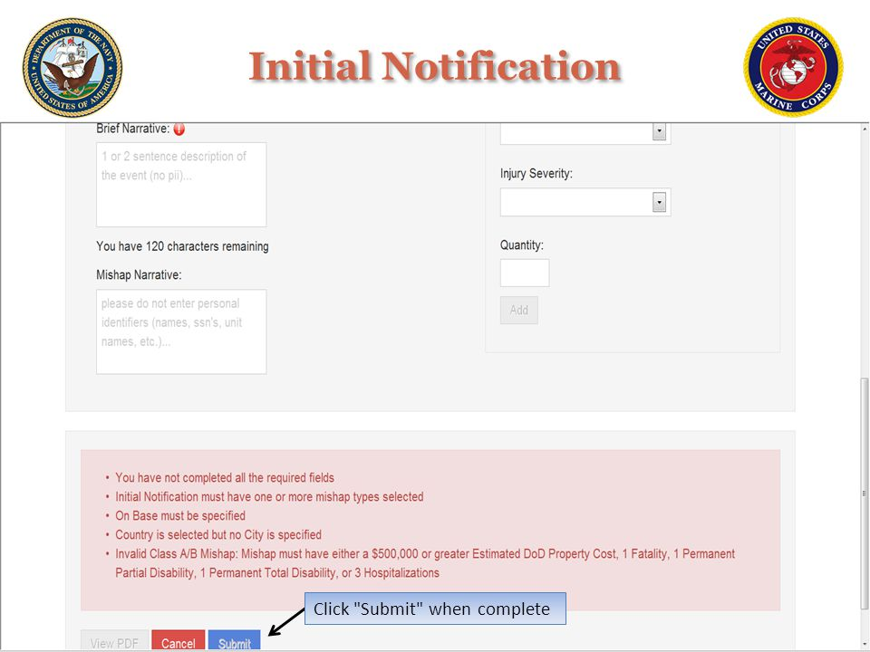 Initial Notification Click Submit when complete