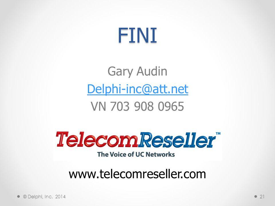 FINI Gary Audin Delphi-inc@att.net VN 703 908 0965