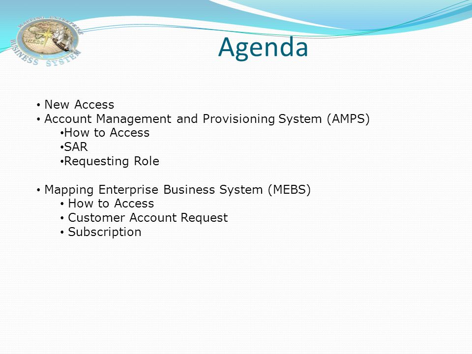 Agenda New Access Account Management and Provisioning System (AMPS)