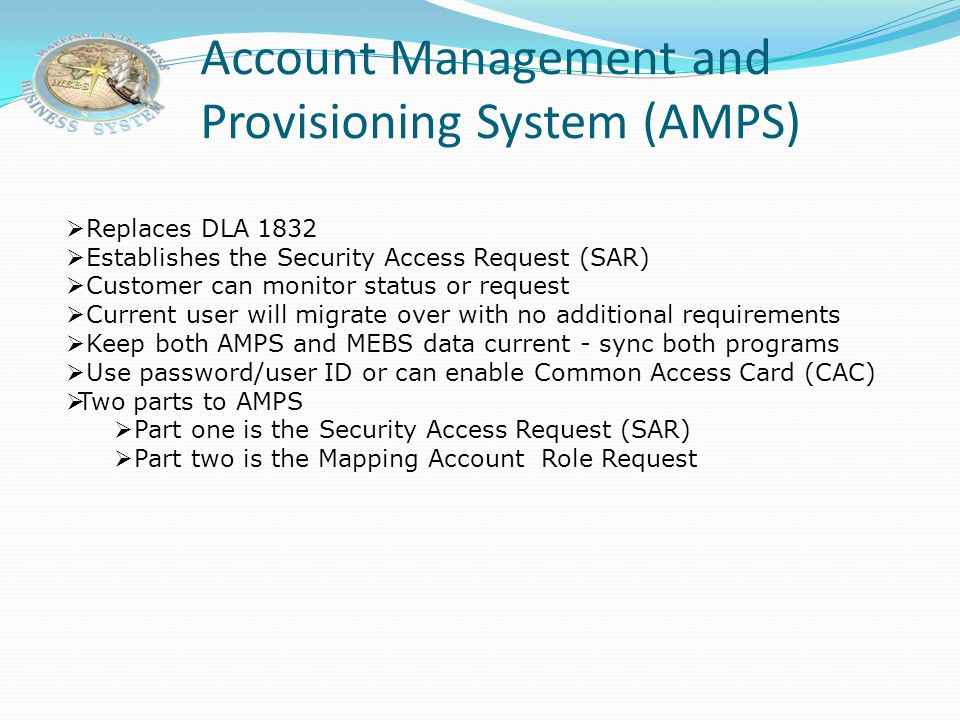 Account Management and Provisioning System (AMPS)