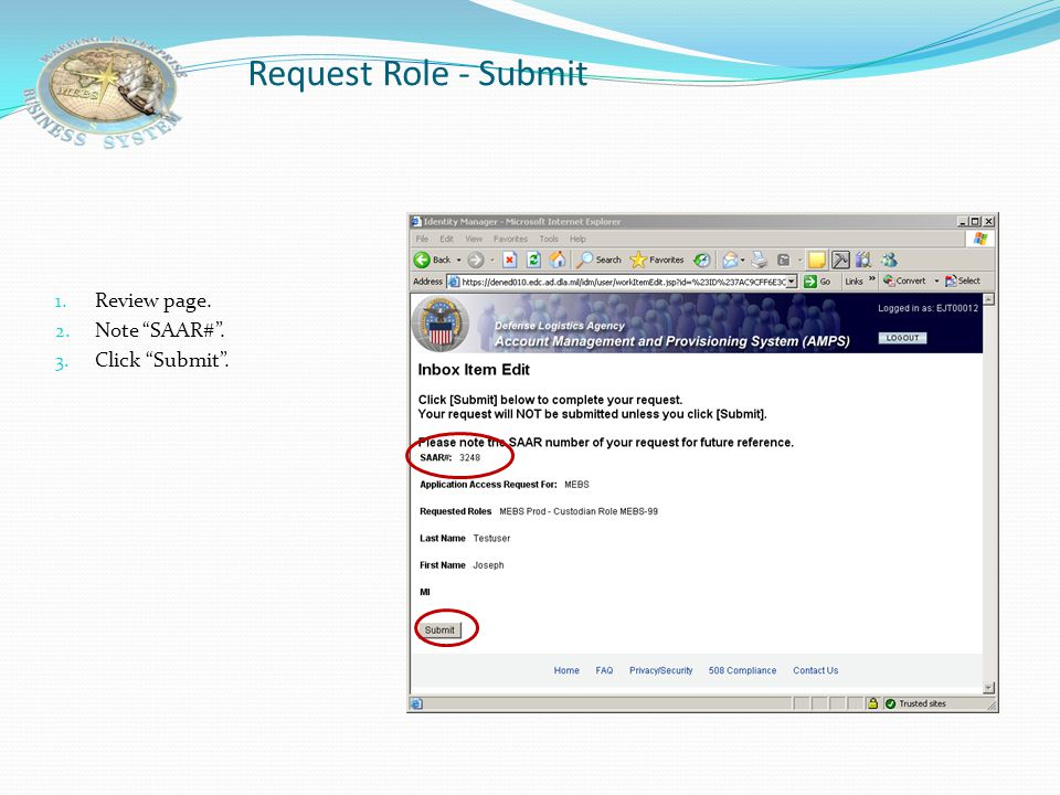 Request Role - Submit Review page. Note SAAR# . Click Submit .