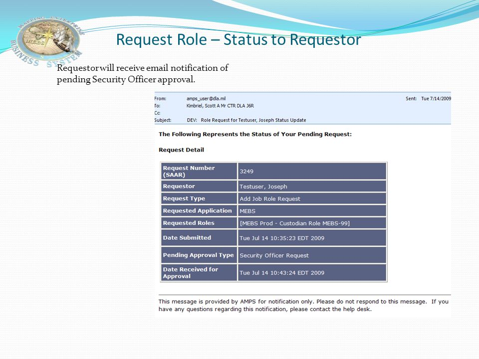 Request Role – Status to Requestor