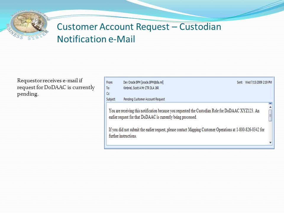 Customer Account Request – Custodian Notification e-Mail