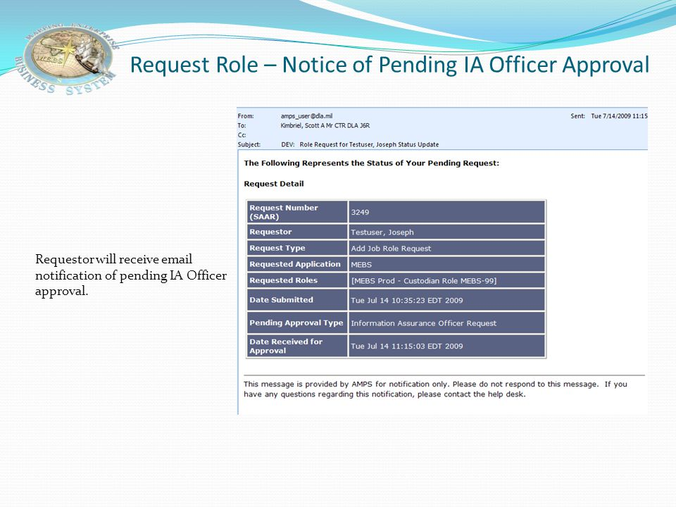 Request Role – Notice of Pending IA Officer Approval