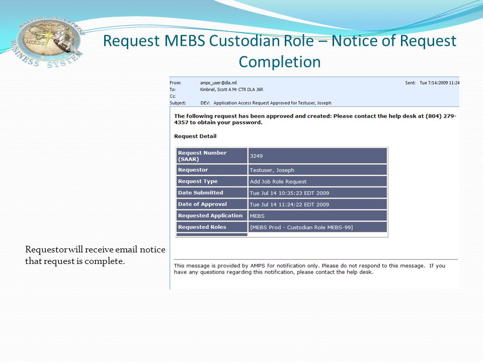 Request MEBS Custodian Role – Notice of Request Completion