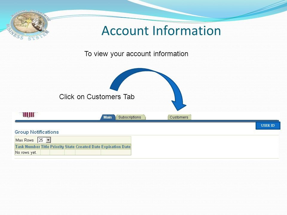 Account Information To view your account information
