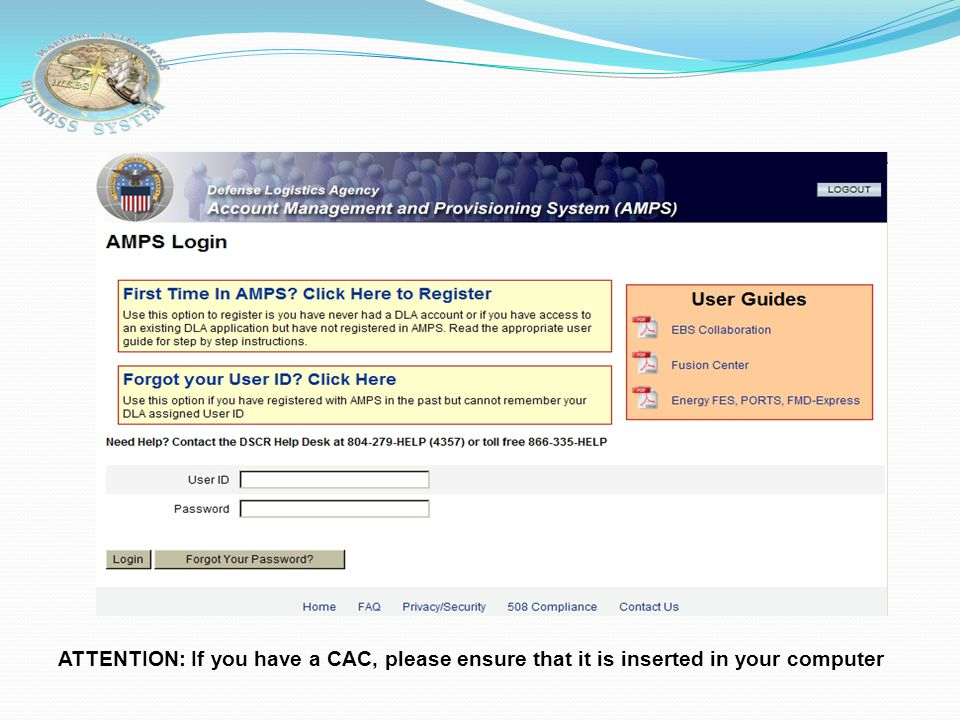 ATTENTION: If you have a CAC, please ensure that it is inserted in your computer
