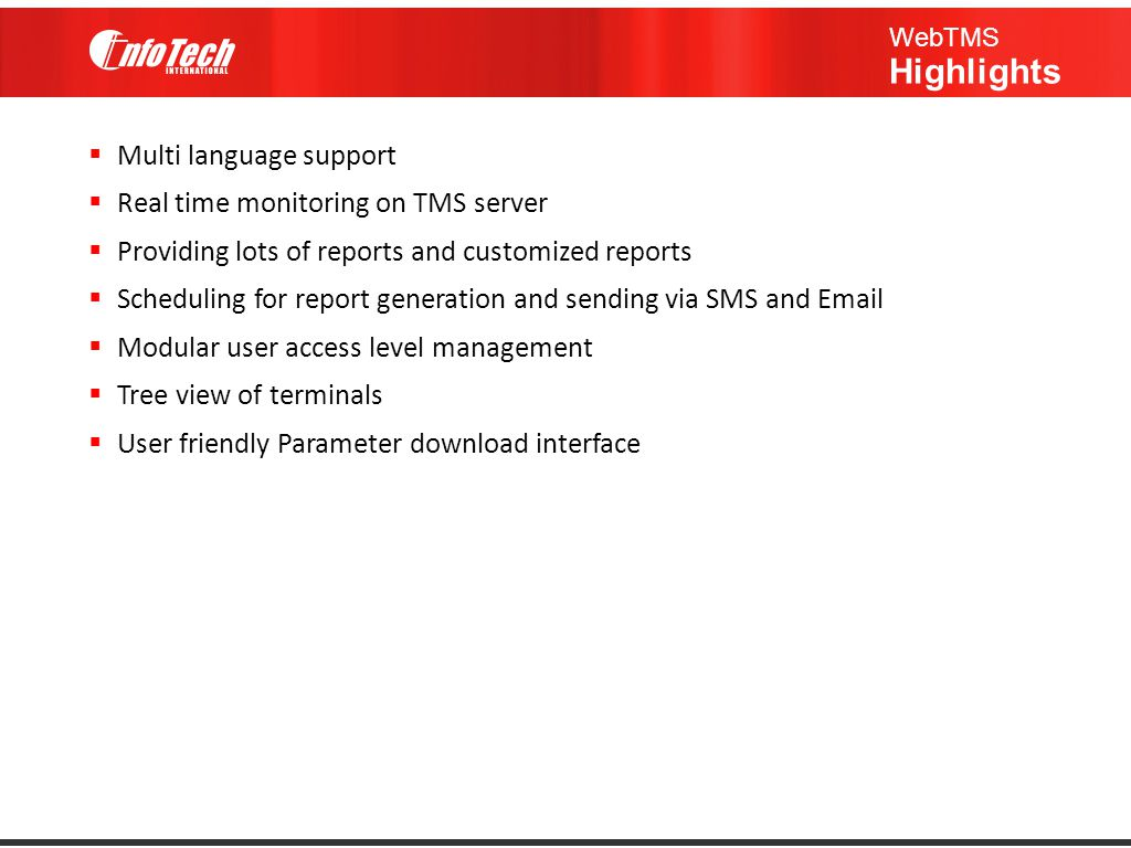 Multi language support Real time monitoring on TMS server