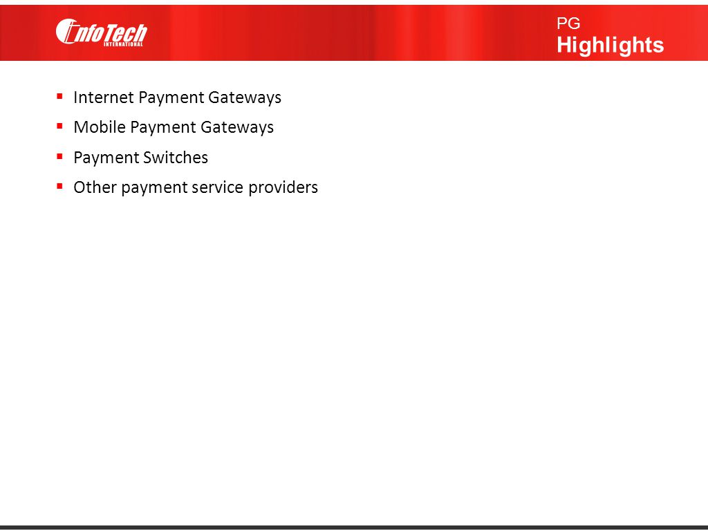 Internet Payment Gateways Mobile Payment Gateways Payment Switches